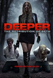 Watch Free Deeper: The Retribution of Beth (2014)