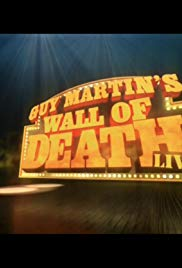 Watch Free Guy Martin Wall of Death Live (2016)