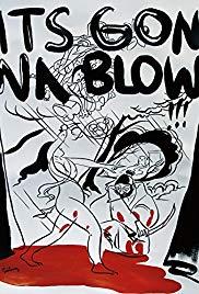 Watch Free Its Gonna Blow!!!: San Diegos Music Underground 19861996 (2014)
