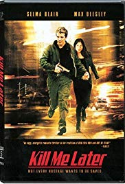 Watch Free Kill Me Later (2001)