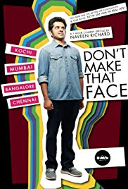 Watch Free Dont Make That Face by Naveen Richard (2017)