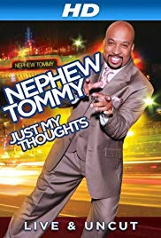 Watch Free Nephew Tommy: Just My Thoughts (2011)