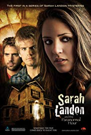 Watch Free Sarah Landon and the Paranormal Hour (2007)