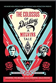 Watch Free The Colossus of Destiny: A Melvins Tale (2016)