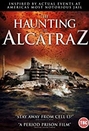Watch Free The Haunting of Alcatraz (2020)