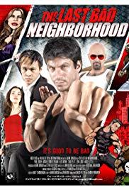 Watch Free The Last Bad Neighborhood (2008)