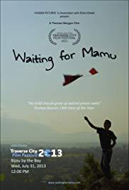 Watch Free Waiting for Mamu (2013)