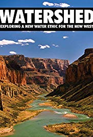 Watch Free Watershed: Exploring a New Water Ethic for the New West (2012)