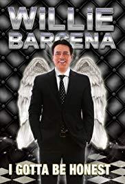 Watch Free Willie Barcena: I Gotta Be Honest (2012)
