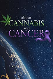 Watch Free About Cannabis and Cancer (2019)