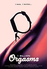 Watch Free 1 Billion Orgasms (2018)