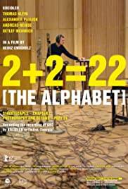 Watch Free 2+2=22: The Alphabet (2017)