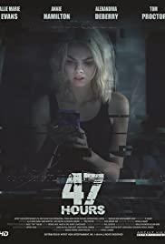 Watch Free 47 Hours (2018)