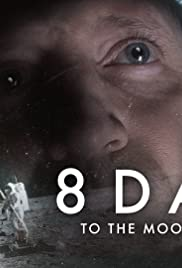 Watch Free 8 Days: To the Moon and Back (2019)