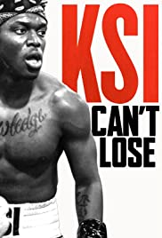 Watch Free KSI: Cant Lose (2018)