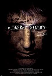 Watch Full Movie :A Darker Reality (2008)