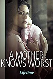 Watch Free A Mother Knows Worst (2020)