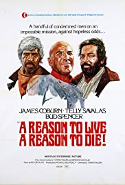 Watch Free A Reason to Live, a Reason to Die (1972)