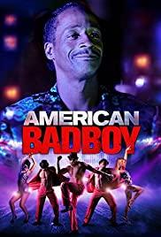 Watch Free American Bad Boy (2015)