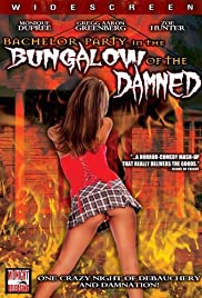 Watch Free Bachelor Party in the Bungalow of the Damned (2008)