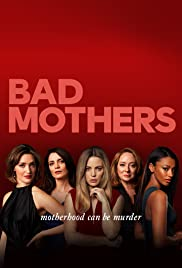 Watch Free Bad Mothers (2019 )