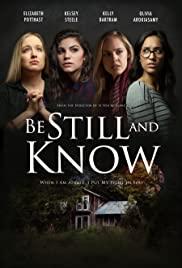 Watch Free Be Still & Know (2019)