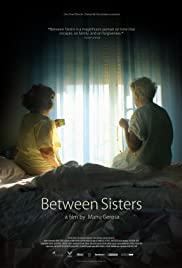 Watch Free Between Sisters (2015)