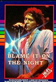 Watch Free Blame It on the Night (1984)