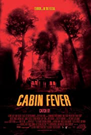 Watch Free Cabin Fever (2002)