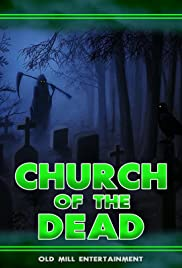 Watch Free Church of the Dead (2019)