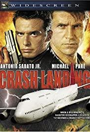 Watch Free Crash Landing (2005)