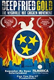 Watch Free Deep Fried Gold: The Nashville Hot Chicken Movement (2020)