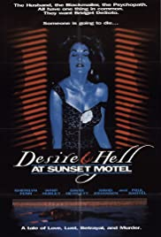 Watch Free Desire and Hell at Sunset Motel (1991)