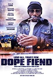 Watch Free Dope Fiend (2017)