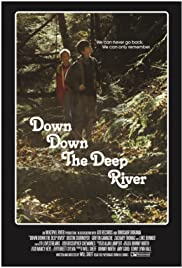 Watch Free Down Down the Deep River (2014)