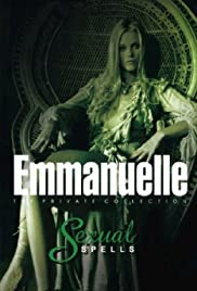Watch Free Emmanuelle Private Collection: Sexual Spells (2003)
