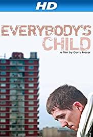 Watch Free Everybodys Child (2014)