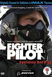 Watch Free Fighter Pilot: Operation Red Flag (2004)