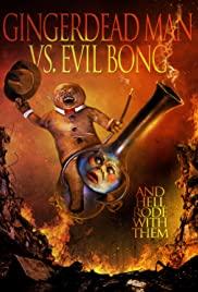Watch Free Gingerdead Man Vs. Evil Bong (2013)