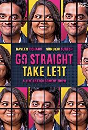 Watch Free Go Straight Take Left (2018)