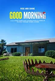 Watch Free Good Morning (2017)