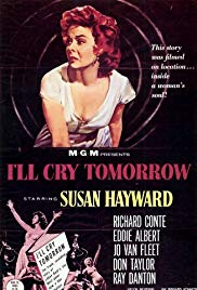 Watch Free Ill Cry Tomorrow (1955)