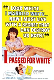 Watch Free I Passed for White (1960)