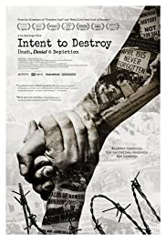 Watch Free Intent to Destroy: Death, Denial & Depiction (2017)
