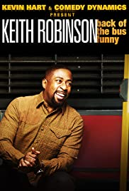 Watch Free Kevin Hart Presents: Keith Robinson  Back of the Bus Funny (2014)