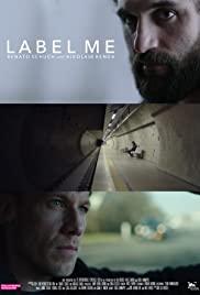 Watch Free Label Me (2019)
