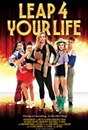 Watch Free Leap 4 Your Life (2013)