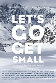 Watch Free Lets Go Get Small (2013)