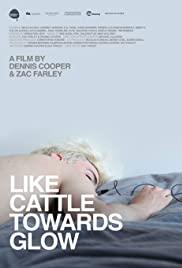 Watch Free Like Cattle Towards Glow (2015)