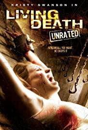 Watch Free Living Death (2006)